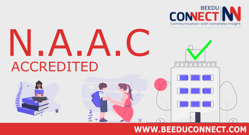 THE ADVANTAGES OF NAAC ACCREDITATION